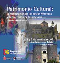 La recuperación de los cascos históricos y la protección de las artesanías.